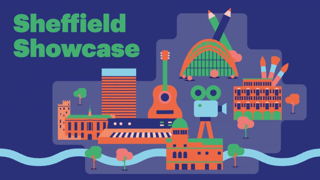 Heading: Sheffield Showcase. An illustration shows Sheffield landmarks the Winter Gardens, City Hall and the Arts Tower. On a dark blue background.